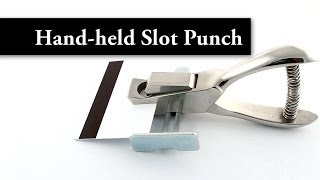 Video Hand-held Slot Punch with Adjustable Centeri
