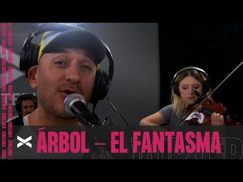 ÁRBOL - EL FANTASMA
