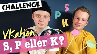 S, P eller K med VKation fra X Factor