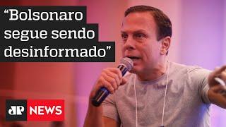 Bolsonaro afirma que Governo de SP dá péssimo exemplo; Doria rebate críticas