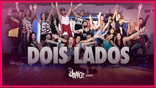 Dois Lados - Wesley Safadão | FitDance TV (Coreografia Oficial) Dance Video