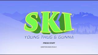 Young Thug & Gunna - Ski [Official Lyric Video] | Young Stoner Life