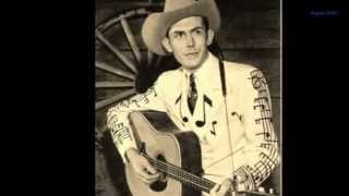 """A Tramp on the Street""... Hank Williams Sr"