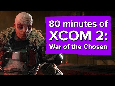 80 minutes of XCOM 2: War of the Chosen gameplay (Chris plays with the developer!) thumbnail