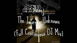 Arnej - The Journey Unknown (Full Continuous DJ Mix) (1 album en 1 video)