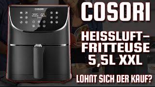 COSORI Heißluftfritteuse 5,5L XXL Review  - Lohnt sich der Kauf des Cosori XXL Air Fryer?