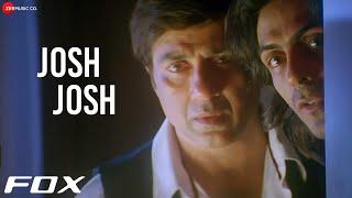 Josh Josh | Fox | Arjun Rampal & Sunny Deol | Kunal