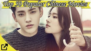 Top 50 Popular Chinese Movies 2017