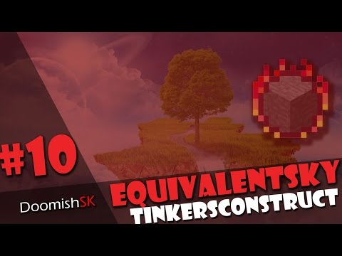 Tinkers Construct #10 | Equivalent Sky -MC | DoomishSK