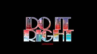 Austin Mahone #ThisIsNotTheAlbum #4 - Do It Right (feat. Rob Villa)