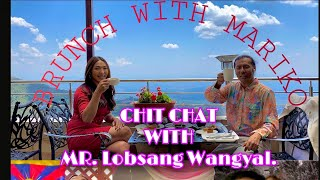 { BRUNCH WITH MARIKO } || Conversation with Mr.Lobsang Wangyal Chit chat || entertainment || Tibetan