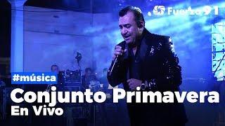 Conjunto Primavera En Vivo - Concierto Completo | Fuerza 91 Live