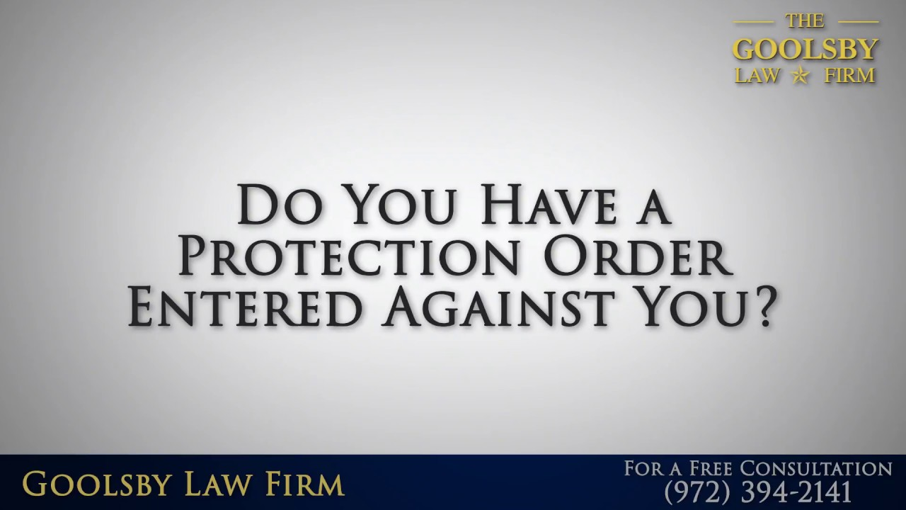 Do You Have a Protection Order Entered Against You?