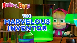 Masha and the Bear 👩‍🔬🔮 THE MARVELOUS INVENTOR 🔮👩‍🔬 Best cartoon collection for kids 🎬