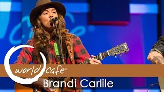 """Brandi Carlile - """"The Eye"""" (Recorded Live for World Cafe)"""