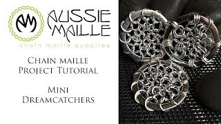 Chain Maille Project Tutorial - Mini Dreamcatchers