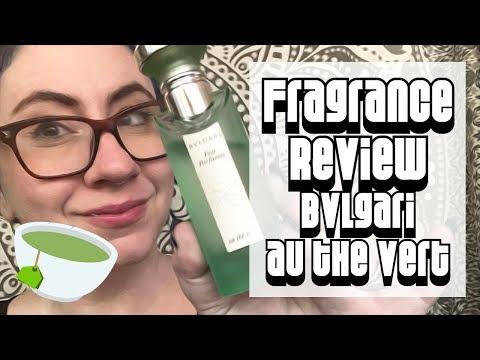 Fragrance Review :: Bvlgari Eau Parfumée au Thé Vert  | Designer, Tea