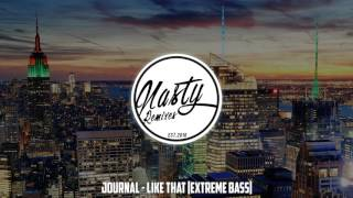 Journal - Like That Extreme Bass