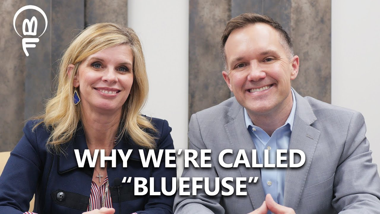 "Why We're Called ""BlueFuse"""
