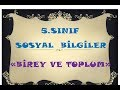 5 SINIF SOSYAL BİLGİLER-BİREY VE TOPLUM