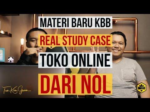 Materi Baru KBB, Real Study Case Toko Online dari NOL