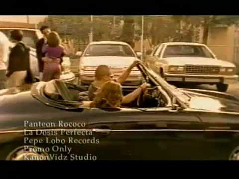 La Dosis Perfecta - Panteon Rococo (Video)