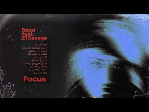 Bazzi Focus Feat 21 Savage