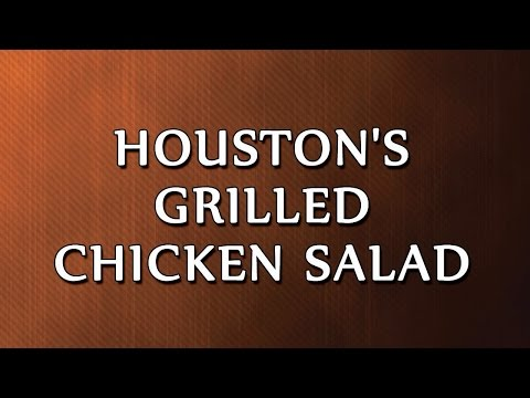 Houston's Grilled Chicken Salad | RECIPES | EASY TO LEARN