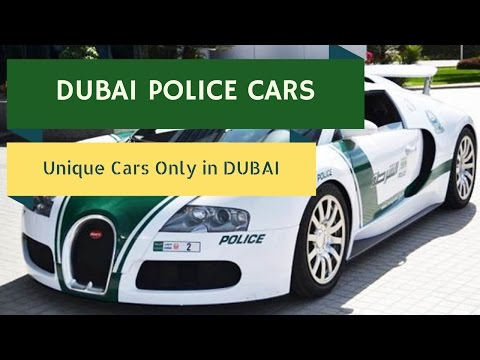 Unbelievable Dubai Police Cars 2017