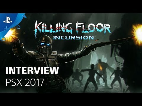 Killing Floor: Incursion – PSX 2017: Gameplay Interview | PS VR
