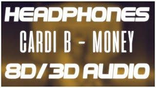 Cardi B   Money (8D AUDIO & 3D AUDIO) 😍🎧
