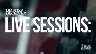 The Vietnams » Oh Miss Deceiver (HD Live Session)