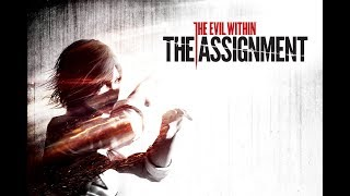 The Evil Within DLC - The Assignment (Stream)