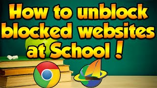 How to unblock blocked websites 2016 trick most popular videos how to unblock blocked websites at school 2016 this works anywhere with internet ccuart Image collections