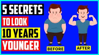 5 Steps To Looking 10 Years Younger   How to Look Ten Years Younger?