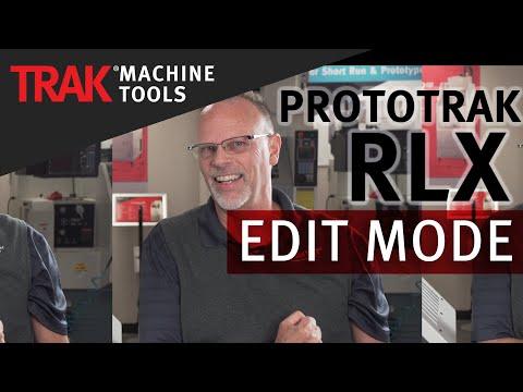 Edit Mode [Part 2] | ProtoTRAK RLX CNC | Lathe Programming