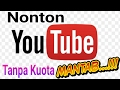 Youtube Gratis Tanpa Kuota | Cara Nonton Youtube Gratis | Free Youtube Video
