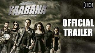 Yaarana Official Trailer