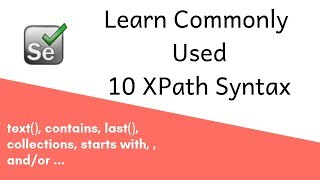 Selenium XPath - Mostly Commonly Used 10 syntax | Xpath Beginner Tutorial