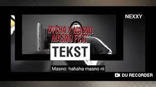 Dycha & Masno MASNO FEST (Prod. Black Rose)+TEKST