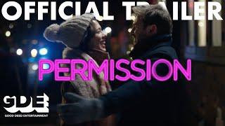 Trailer of Permission (2018)