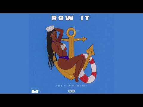 "B.o.B – ""Row It"""