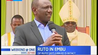 DP Ruto says Jubilee is intact amid claims the party is under turmoil