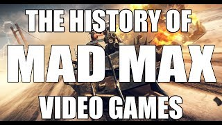 The History of Mad Max Video Games