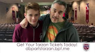 Don Bosco Prep Presents: Tarzan The Stage Musical Based on the Disney Film