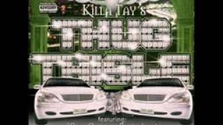 Killa Tay feat. Bad azz, Spice-1-Thug Babies