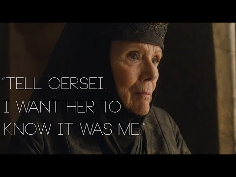 """Tell Cersei. I want her to know it was me""."