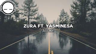 Zura - Agony (ft. Yasminesa) [chill trap]