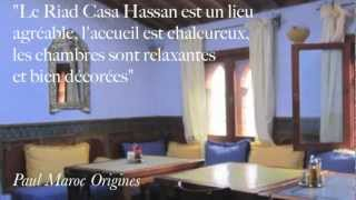 preview picture of video 'Riad Casa Hassan, lieu mythique du village'