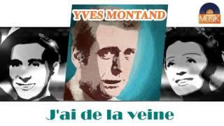 Yves Montand - J'ai de la veine (HD) Officiel Seniors Musik